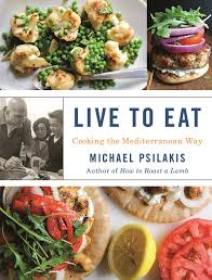 live to eat cooking the mediterranean way michael psilakis