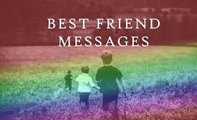 message for best friends sweet and motivational wishesmsg