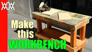 Plans For Building A Wood Workbench by Build A Cheap But Sturdy Workbench In A Day Using 2x4s And Plywood