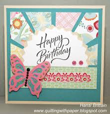 quilting with paper a freshly made u0027s birthday card