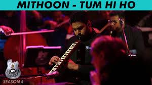 mtv unplugged india mp3 download ar rahman mithoon mtv unplugged season 4 tum hi ho instrumental a