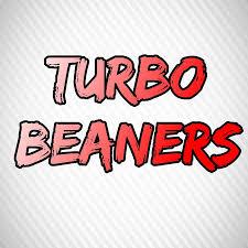 Beaner Turbo Beaners Youtube