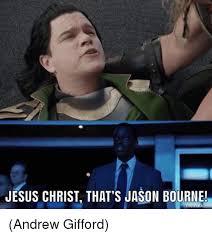 Meme Jason - jesus christ that s jason bourne andrew gifford jason bourne meme