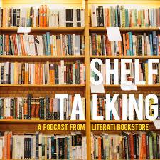 shelf talking a podcast from literati u2013 the ribbon u2013 medium