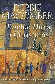 twelve days of by debbie macomber