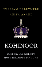 kohinoor the story of the world s most infamous diamond amazon
