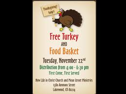 free thanksgiving food giveaway free turkey and food basket new life in christ church