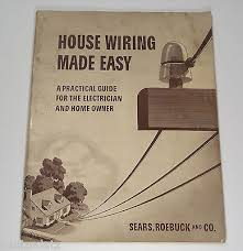 1939 sears roebuck co house wiring made easy how to guide