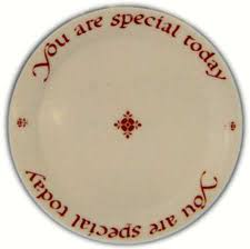 you are special today plate original plate you are special today at replacements ltd