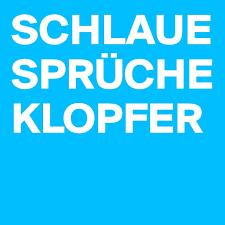 schlaue sprüche schlaue sprüche klopfer post by velorowdy on boldomatic
