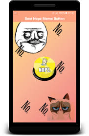 Nope Meme - best nope meme button android apps on google play