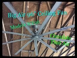 big air ceiling fan big air 96 ceiling fan install demo review youtube