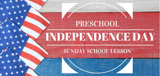 preschool sunday school lesson independence day
