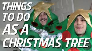 things to do as a christmas tree youtube