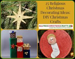 25 religious decorating ideas allfreechristmascrafts