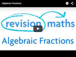 algebraic fractions mathematics gcse revision