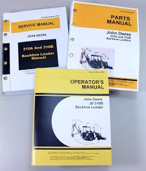set john deere 310b backhoe service parts owner manual technical