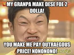 Sneakerhead Meme - my granpa make dese foe 2 dolla you make me pay outraegous price