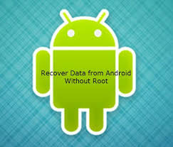 how to recover deleted files on android how to recover files from android without root 6 steps