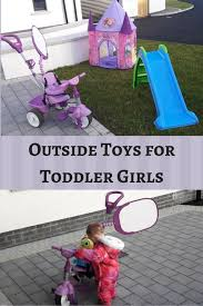Best Backyard Toys by Best 25 Toddler Outdoor Toys Ideas On Pinterest Outdoor