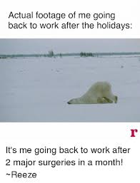 actual footage of me going back to work after the holidays it s me