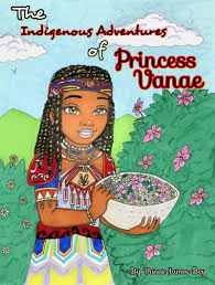 the indigenous adventures of princess vanae the root