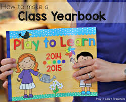 make yearbook how to make a preschool yearbook for your class