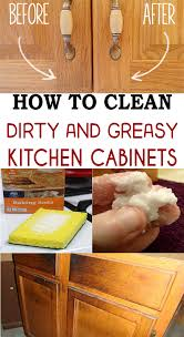 What To Use To Clean Greasy Kitchen Cabinets How To Clean And Greasy Kitchen Cabinets Magical Cleaning
