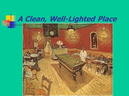 hemingway a clean well lighted place marvellous a clean well lighted place setting images best image