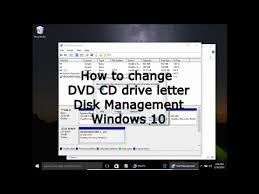 how to change dvd cd drive letter disk management windows 10 youtube