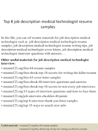 Resume Sample Job by Top8jobdescriptionmedicaltechnologistresumesamples 150730023734 Lva1 App6892 Thumbnail 4 Jpg Cb U003d1438223901