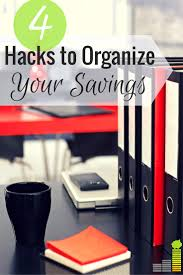 Organzie by How To Organize Your Savings 4 Easy Steps Frugal Rules
