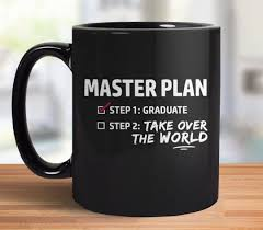 graduation mug graduation gift coffee mug master plan boots tees