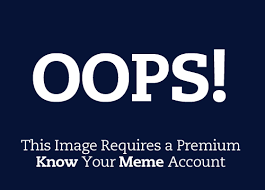 Know Ur Meme - oops knowyourmeme know your meme