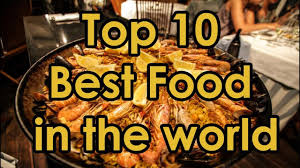 top 10 cuisines of the top 10 best food in the country related varity of foods