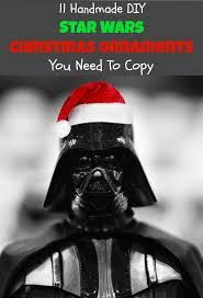wars christmas 11 handmade diy wars christmas ornaments you need to copy