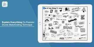 explain everything co founder shares sketchnoting technique