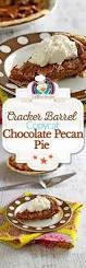 cracker barrel thanksgiving meal cracker barrel chocolate pecan pie