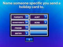 name someone specific you send a holiday card to family feud