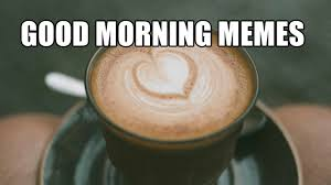 Funny Morning Memes - 15 funny good morning memes youtube