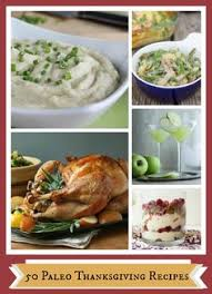 our paleo thanksgiving recipes paleo thanksgiving meal plan