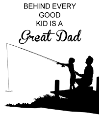 quote for daughter by father fathers day quote dad quote father and child fishing quote