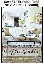 choosing an updated coffee table stonegable