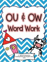 ou and ow word work by rebecca anderton teachers pay teachers