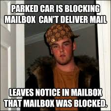 Mail Meme - dear usps if you have time to leave me a note you have time to