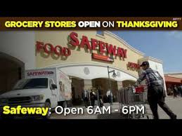 which grocery stores are open on thanksgiving