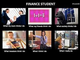 Meme What - future twit finance student meme what i really do memes and