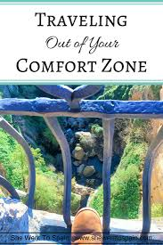 What Is Comfort Zone Mean Traveling Out Of Your Comfort Zone She Went To Spain