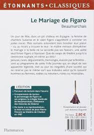 le mariage de figaro beaumarchais le mariage de figaro edition beaumarchais 9782081293946