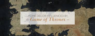 game of thrones home decor home decor influenced by the game of thrones houses